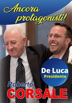 Roberto Corsale e Vincenzo De Luca